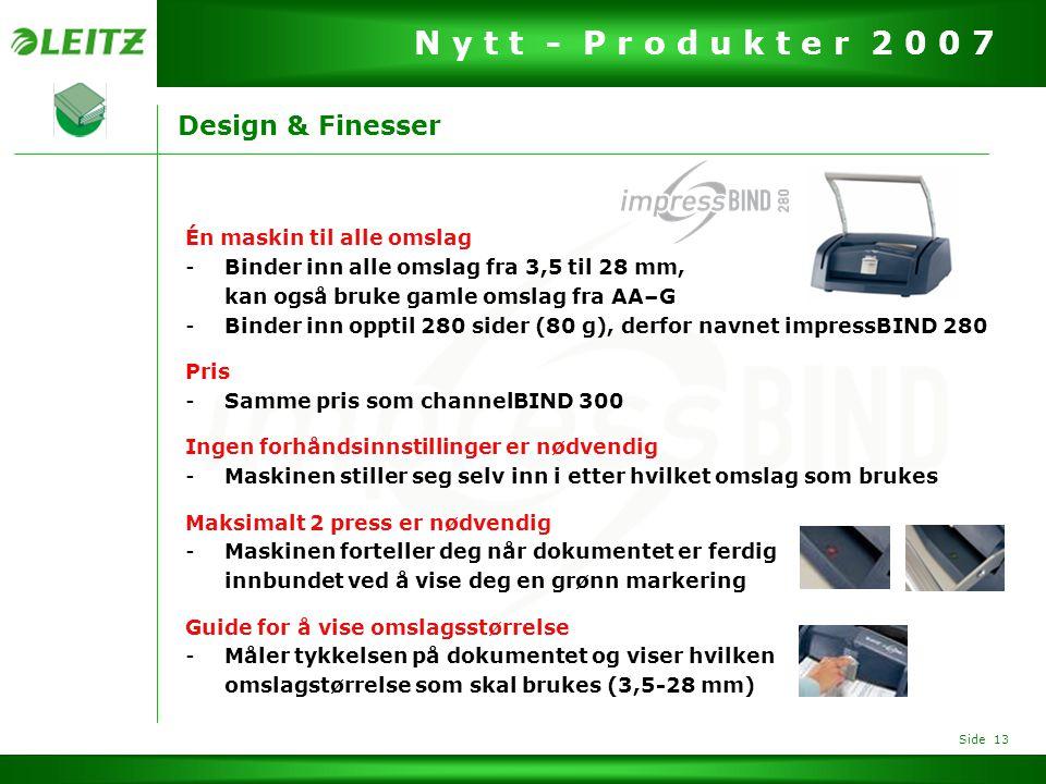 Design & Finesser Én maskin til alle omslag