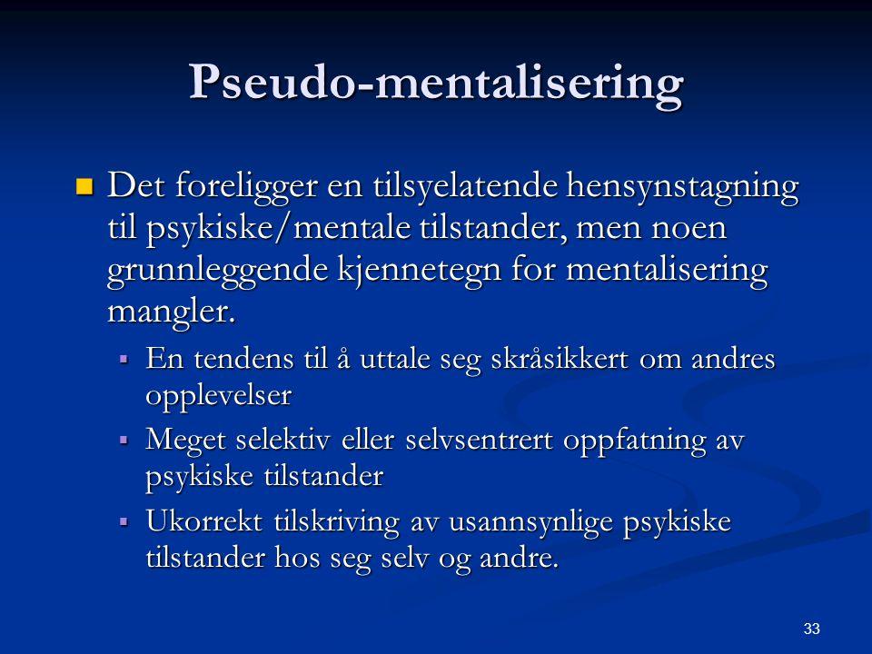 Pseudo-mentalisering