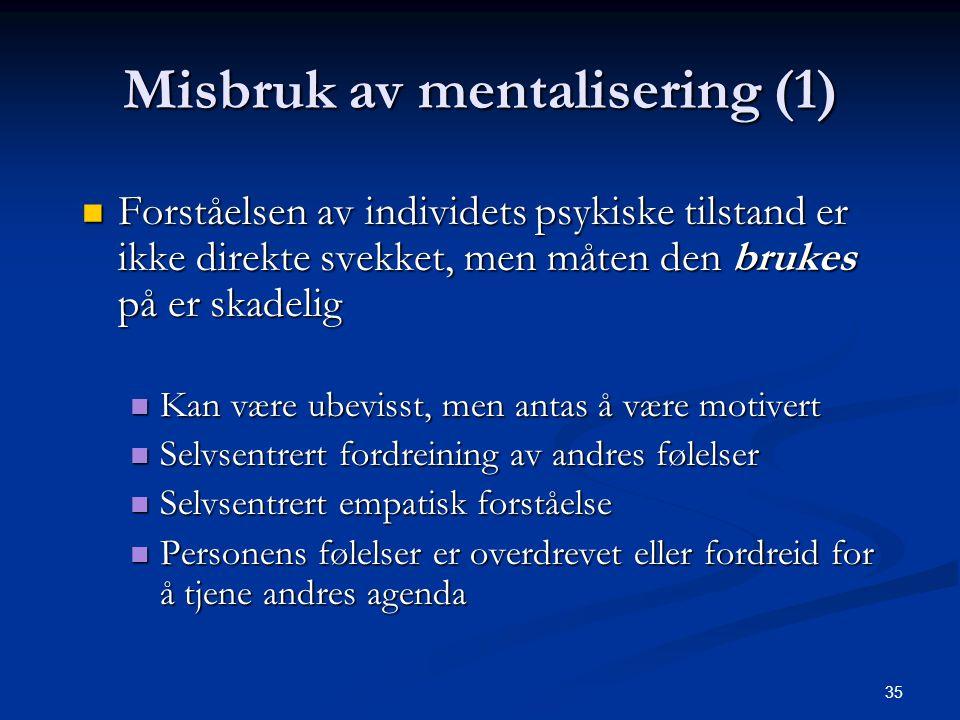 Misbruk av mentalisering (1)