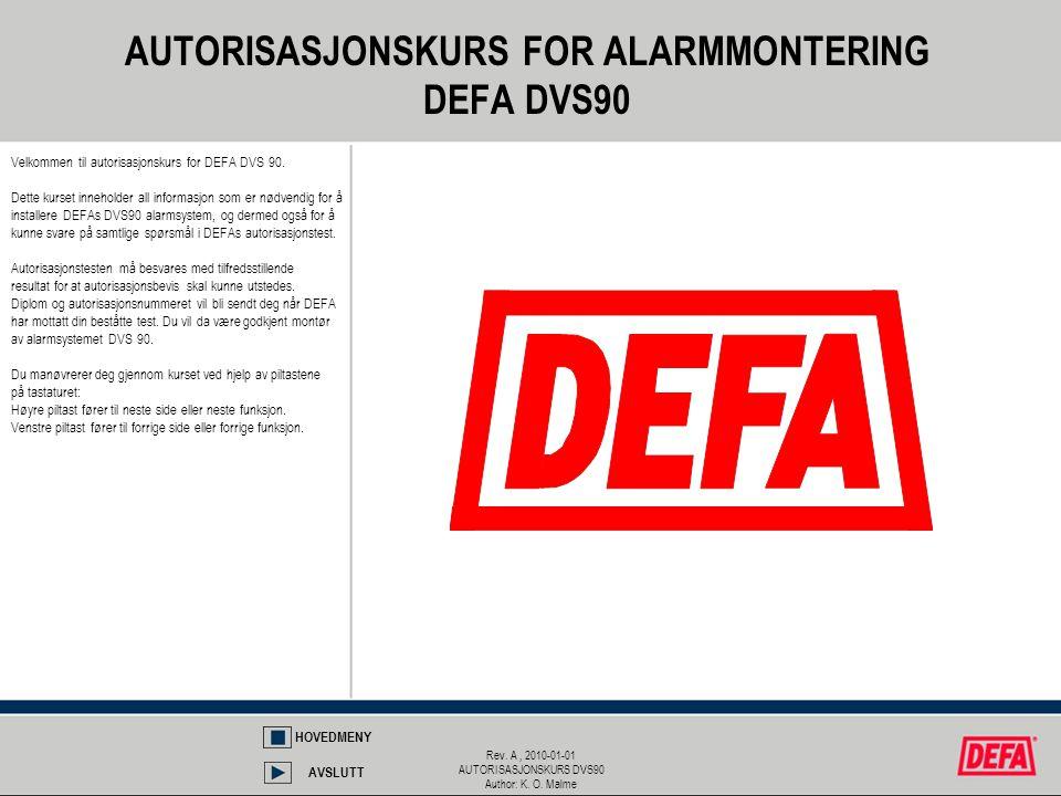 AUTORISASJONSKURS FOR ALARMMONTERING DEFA DVS90