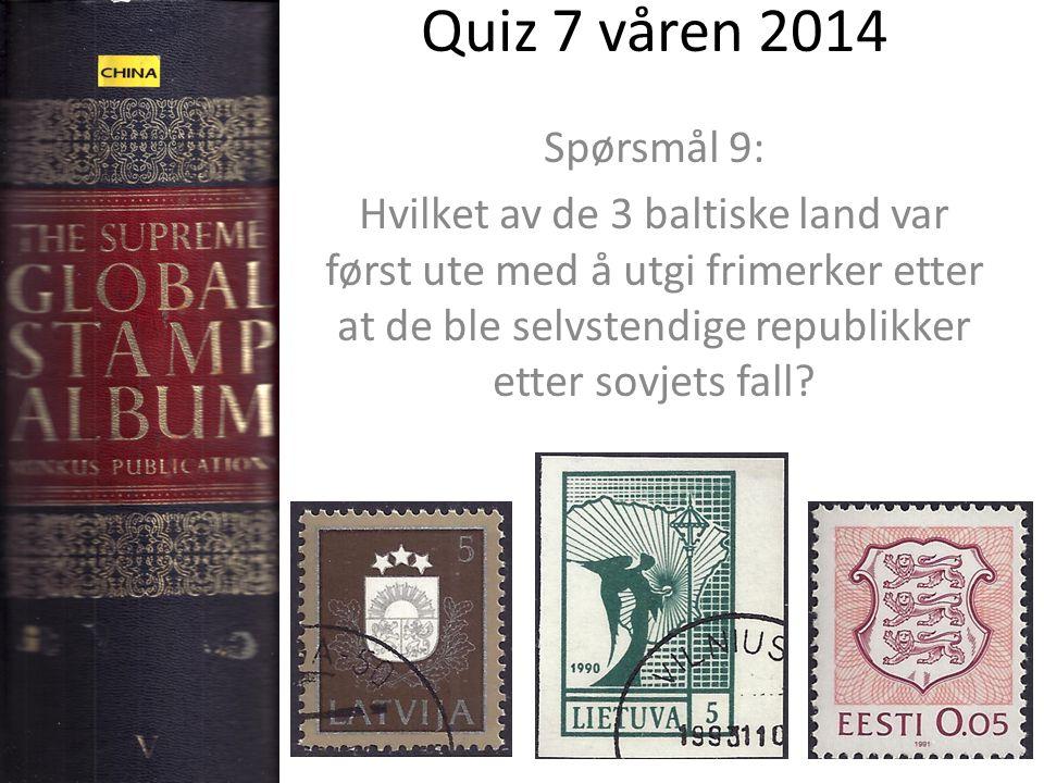 Quiz 7 våren 2014 Spørsmål 9: