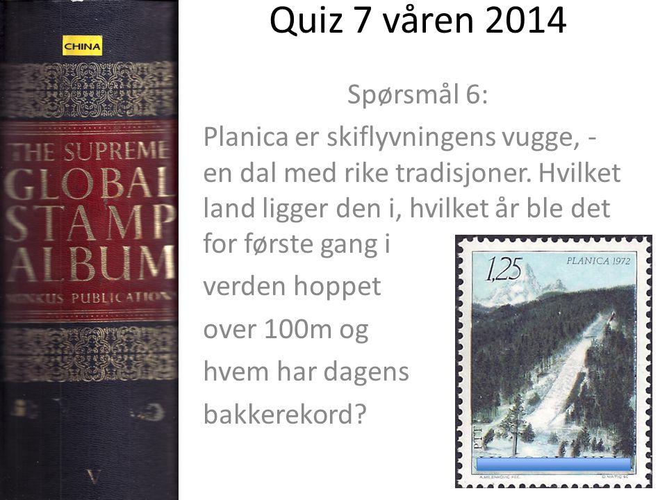 Quiz 7 våren 2014 Spørsmål 6: