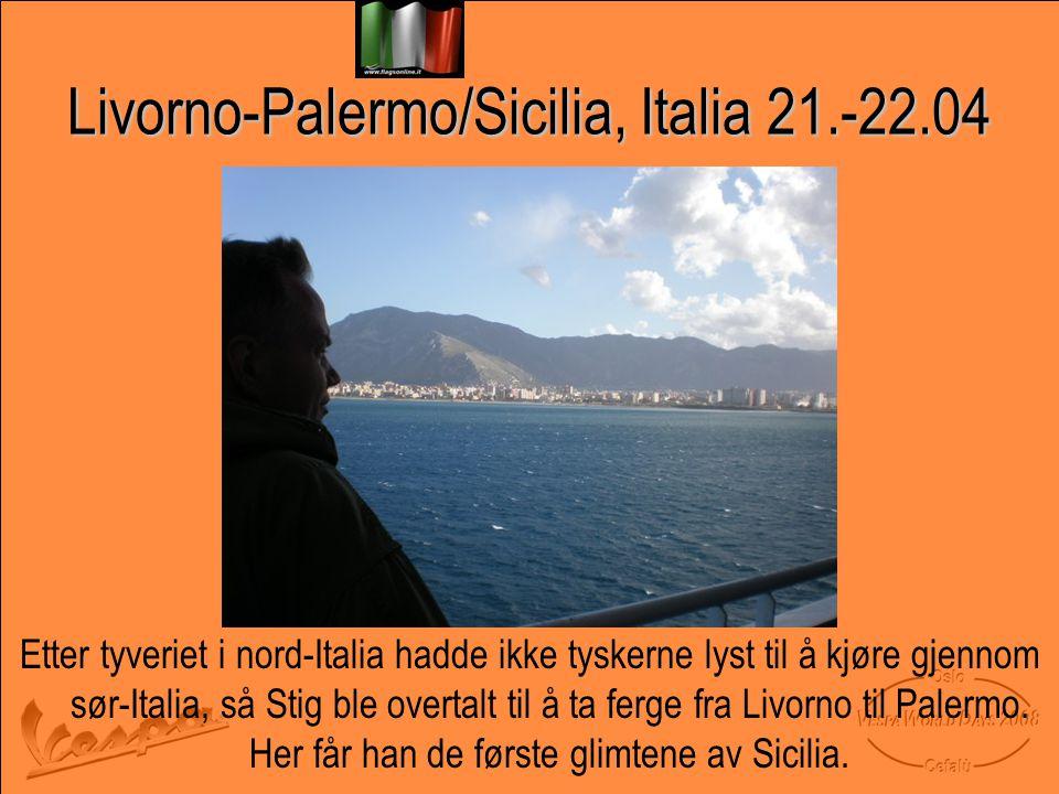 Livorno-Palermo/Sicilia, Italia 21.-22.04