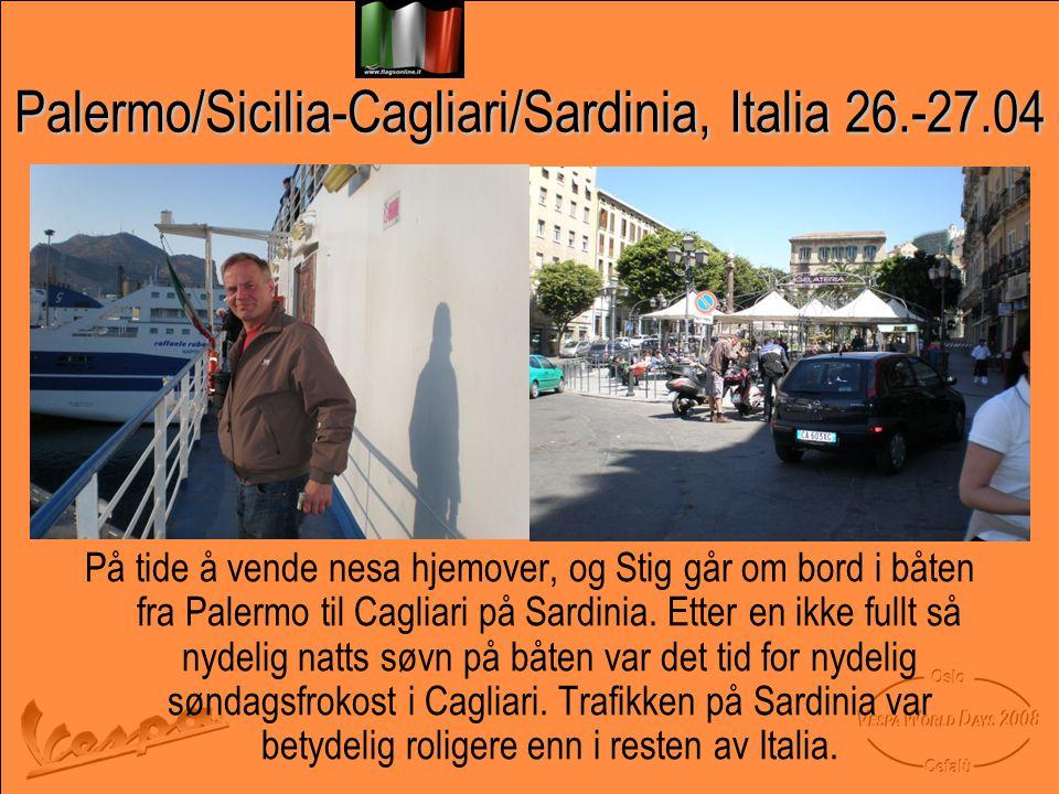 Palermo/Sicilia-Cagliari/Sardinia, Italia 26.-27.04