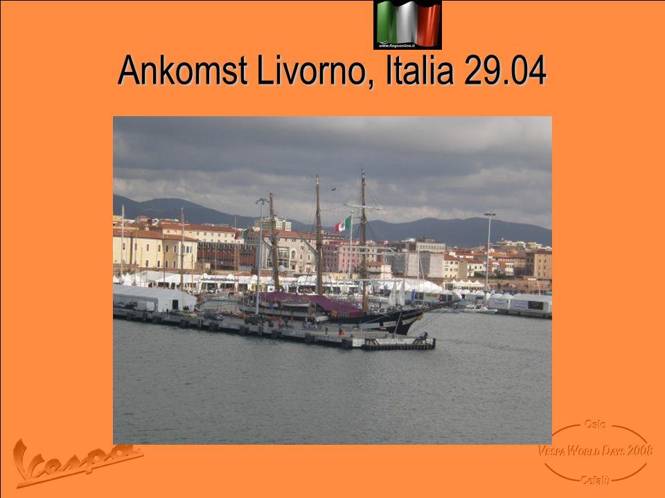 Ankomst Livorno, Italia 29.04