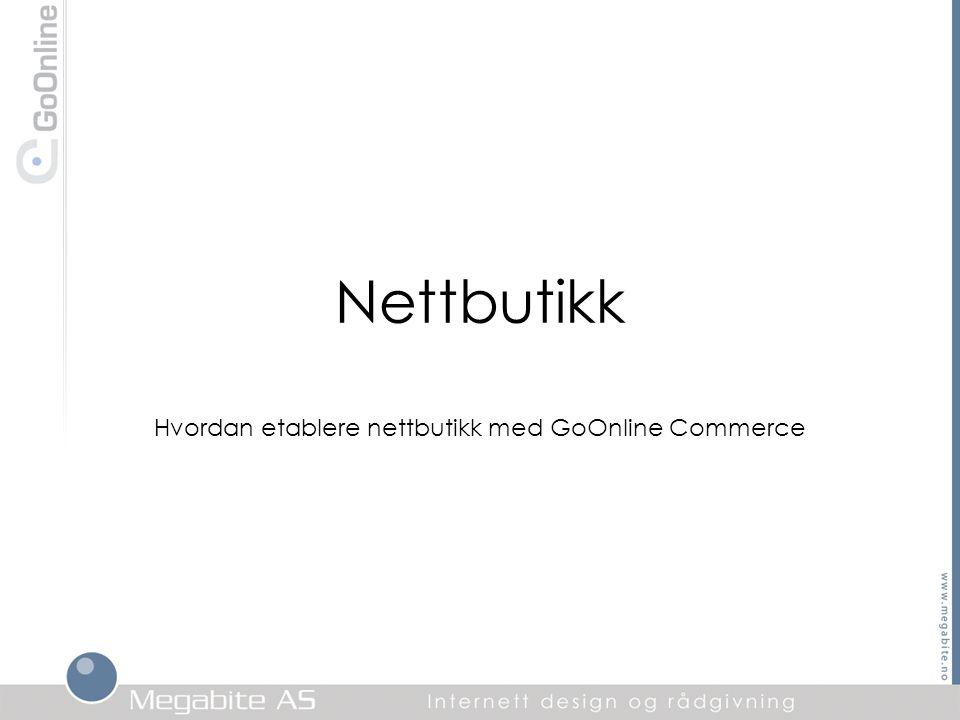 Hvordan etablere nettbutikk med GoOnline Commerce