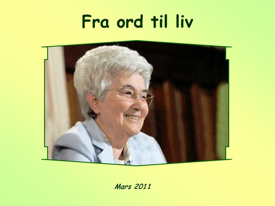 Fra ord til liv Mars 2011