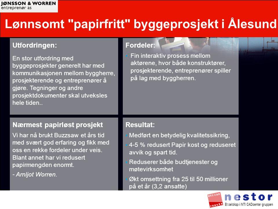 Lønnsomt papirfritt byggeprosjekt i Ålesund