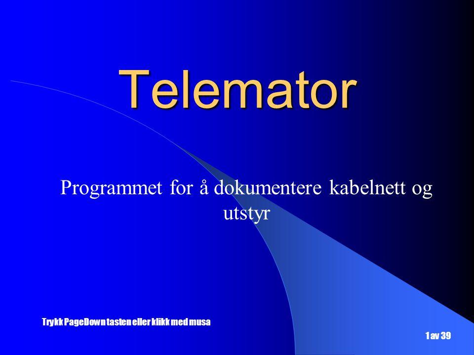 Programmet for å dokumentere kabelnett og utstyr