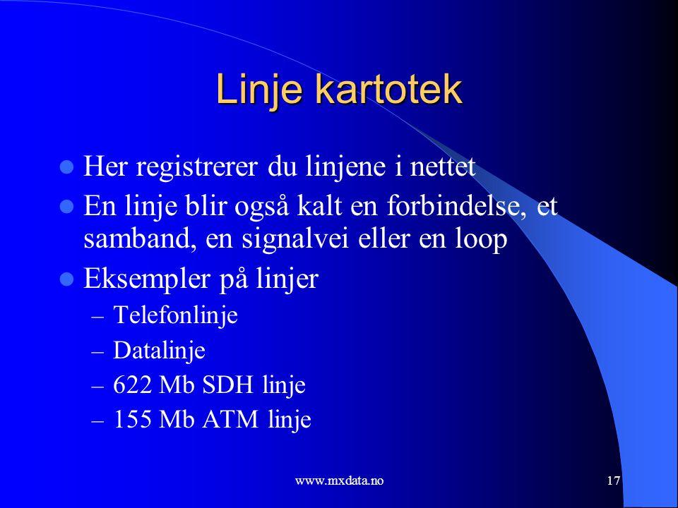 Linje kartotek Her registrerer du linjene i nettet
