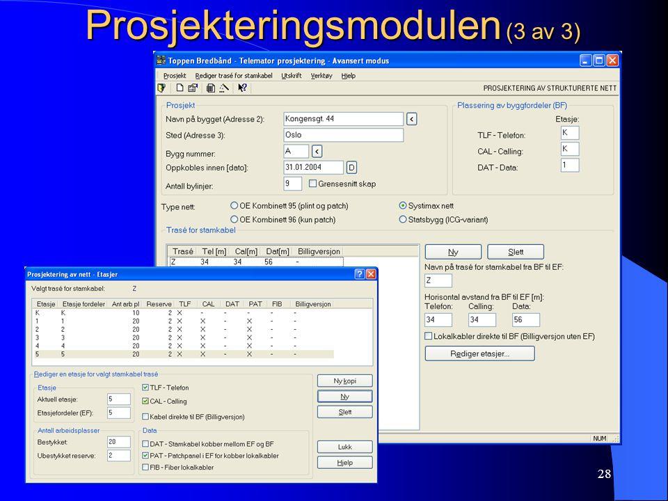 Prosjekteringsmodulen (3 av 3)