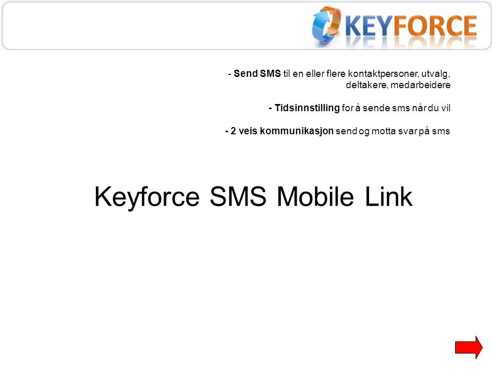 Keyforce SMS Mobile Link