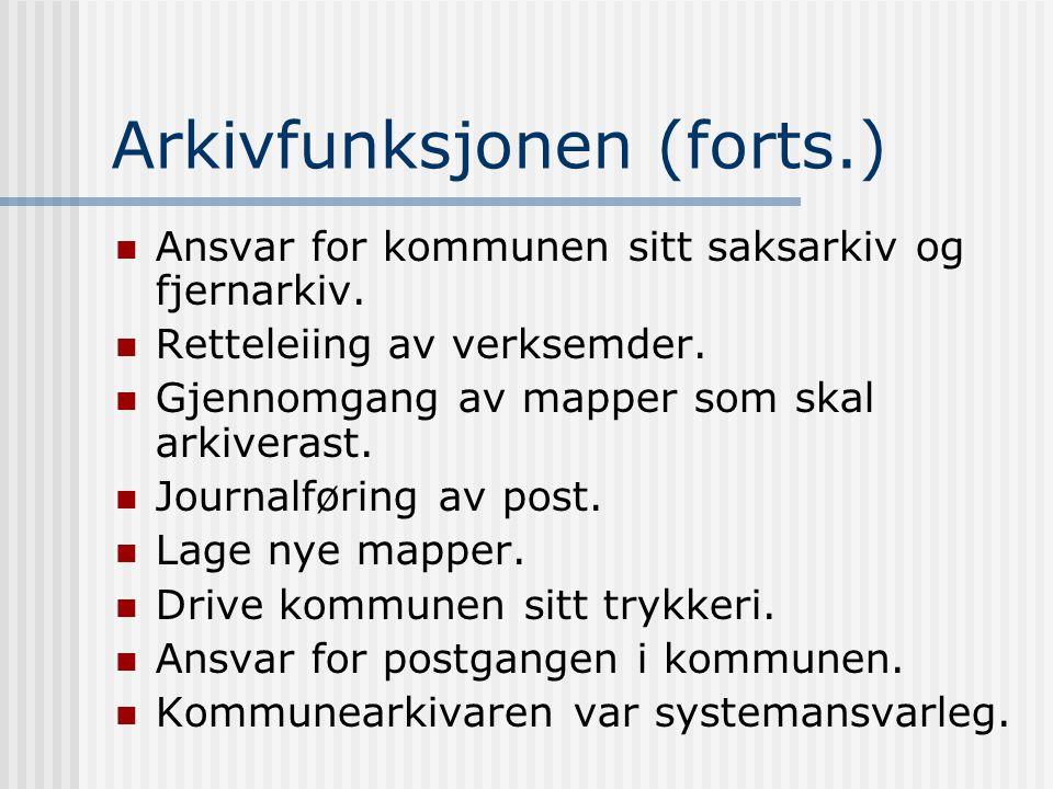 Arkivfunksjonen (forts.)