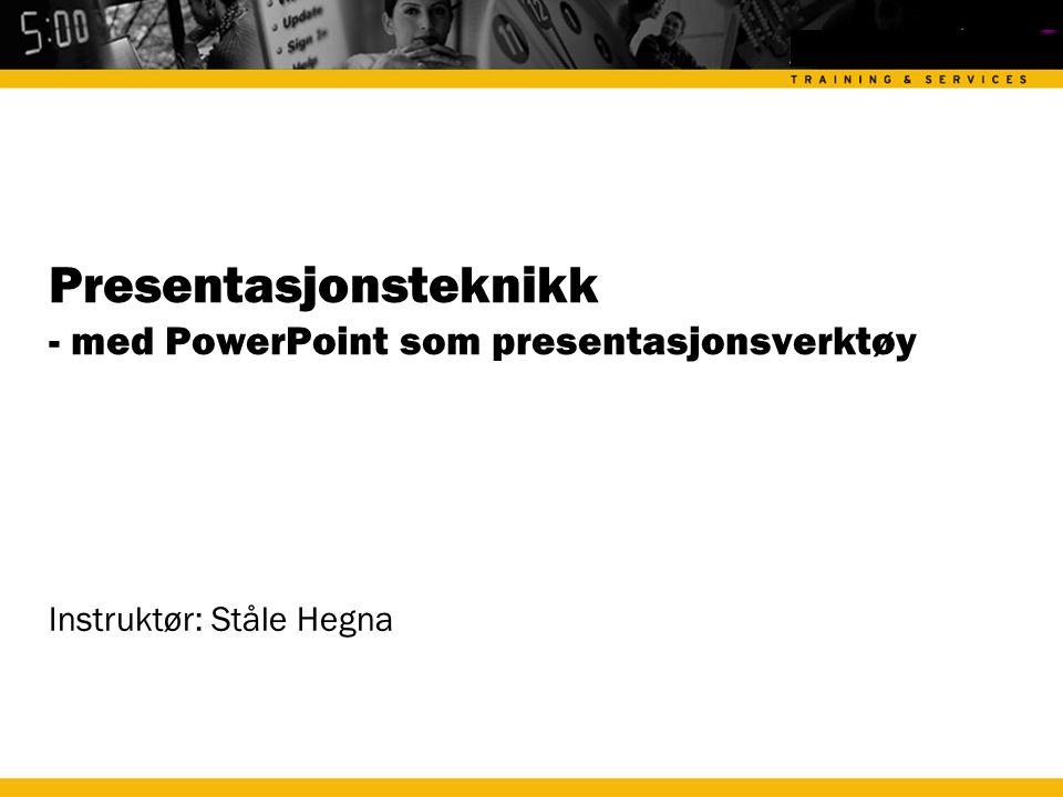 Presentasjonsteknikk - med PowerPoint som presentasjonsverktøy