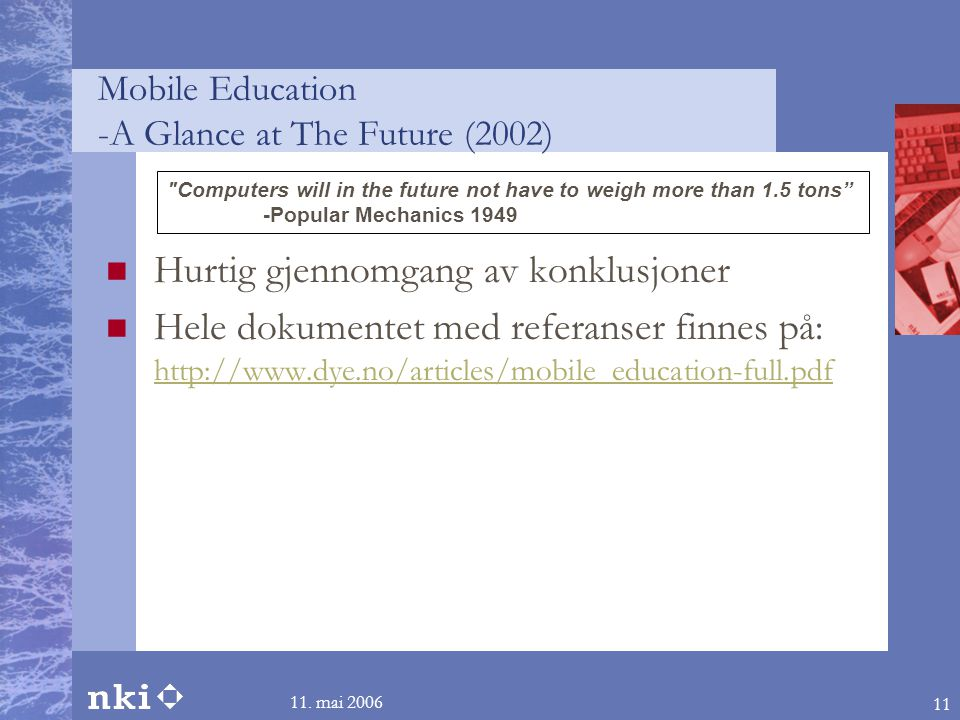 Mobile Education -A Glance at The Future (2002)