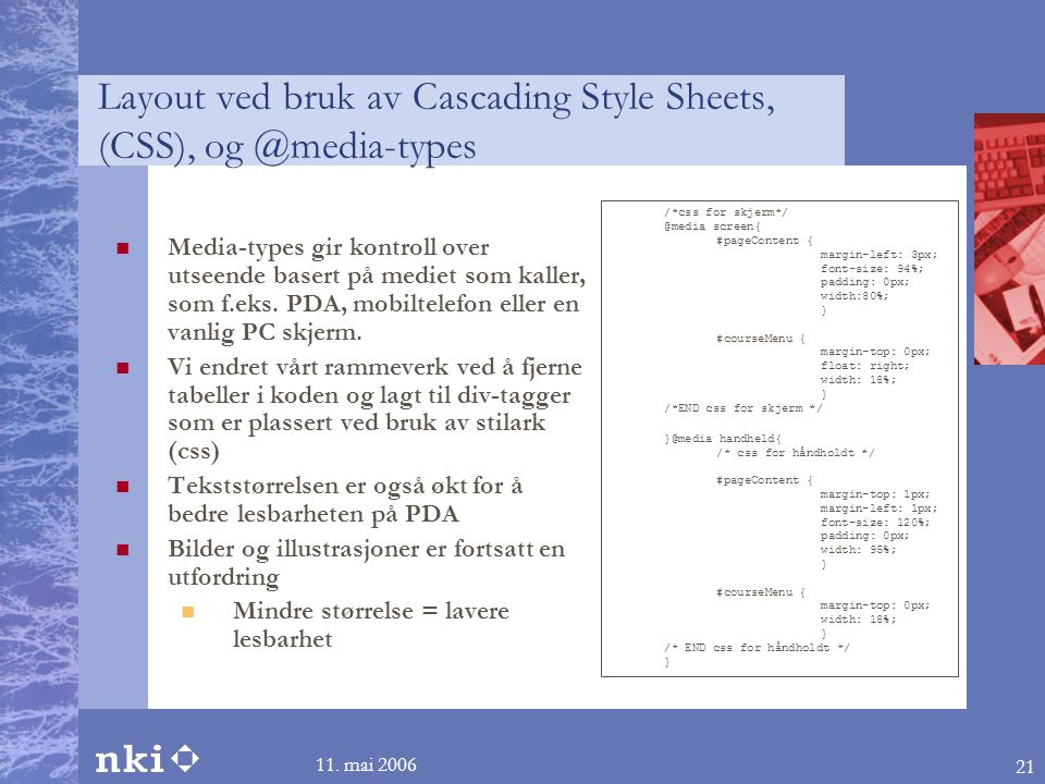 Layout ved bruk av Cascading Style Sheets, (CSS), og @media-types