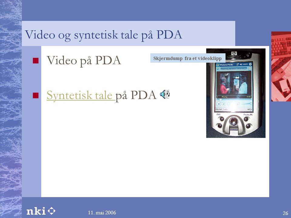 Video og syntetisk tale på PDA