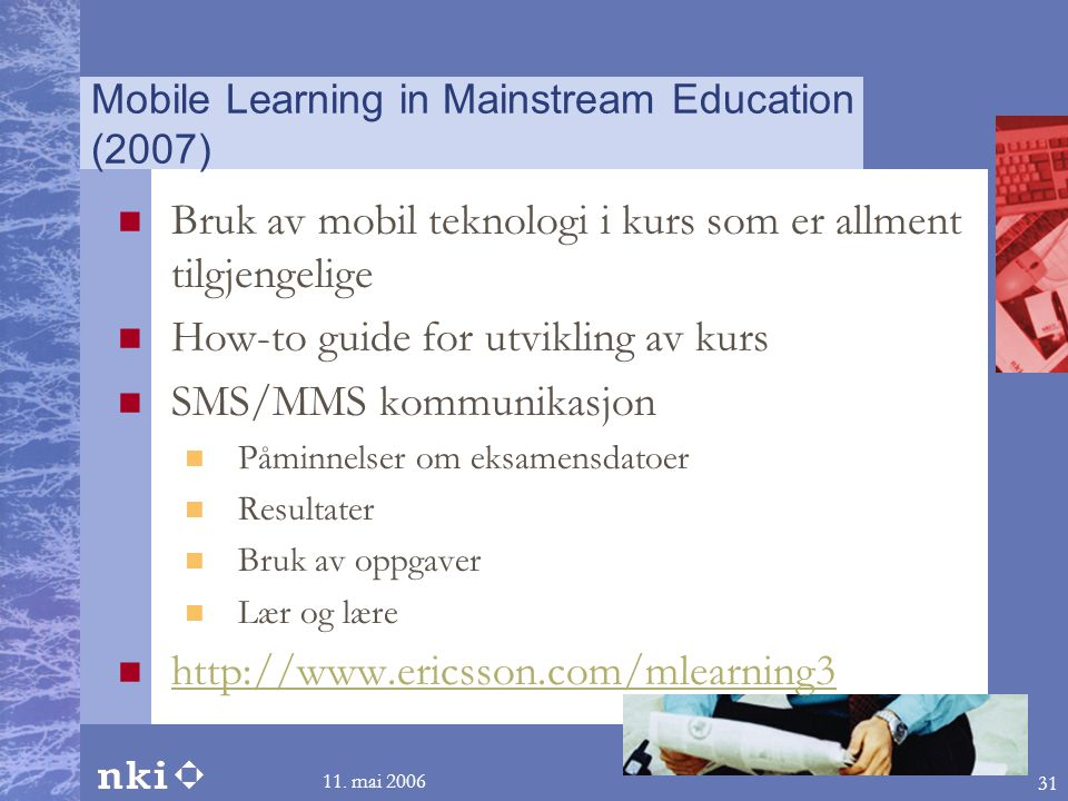 Mobile Learning in Mainstream Education (2007)