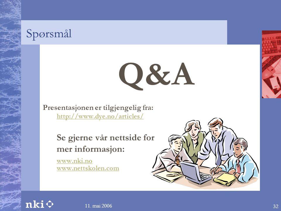 Spørsmål Q&A Se gjerne vår nettside for mer informasjon: