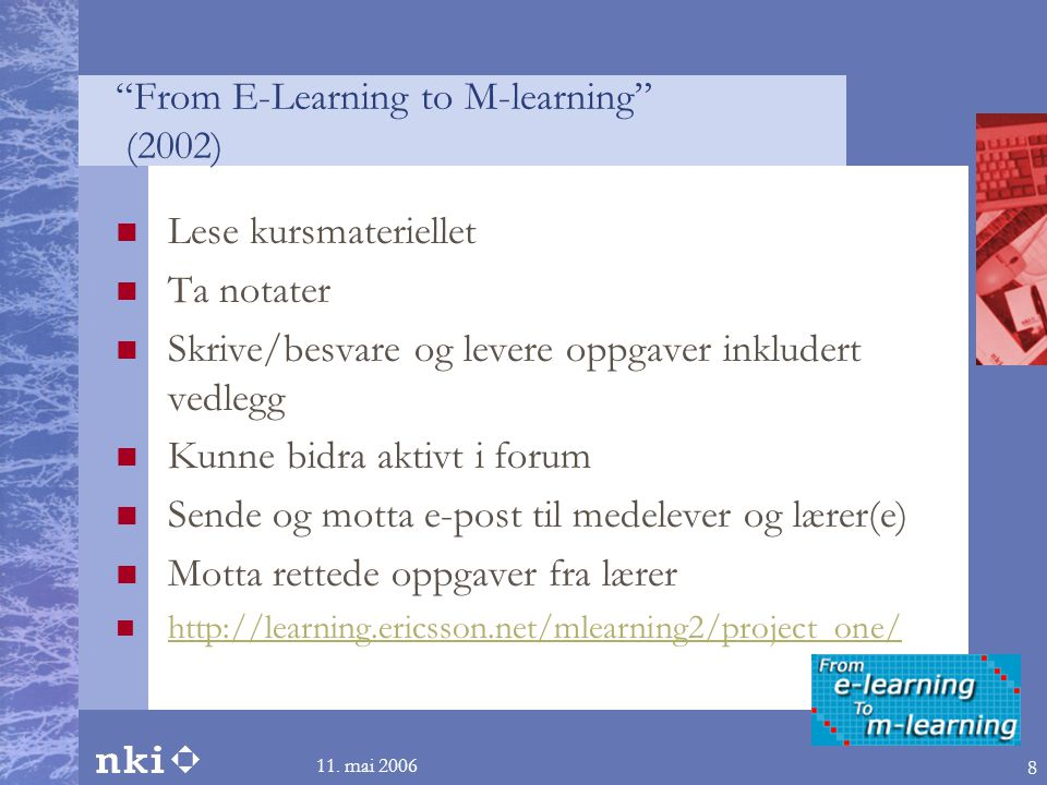 From E-Learning to M-learning (2002)