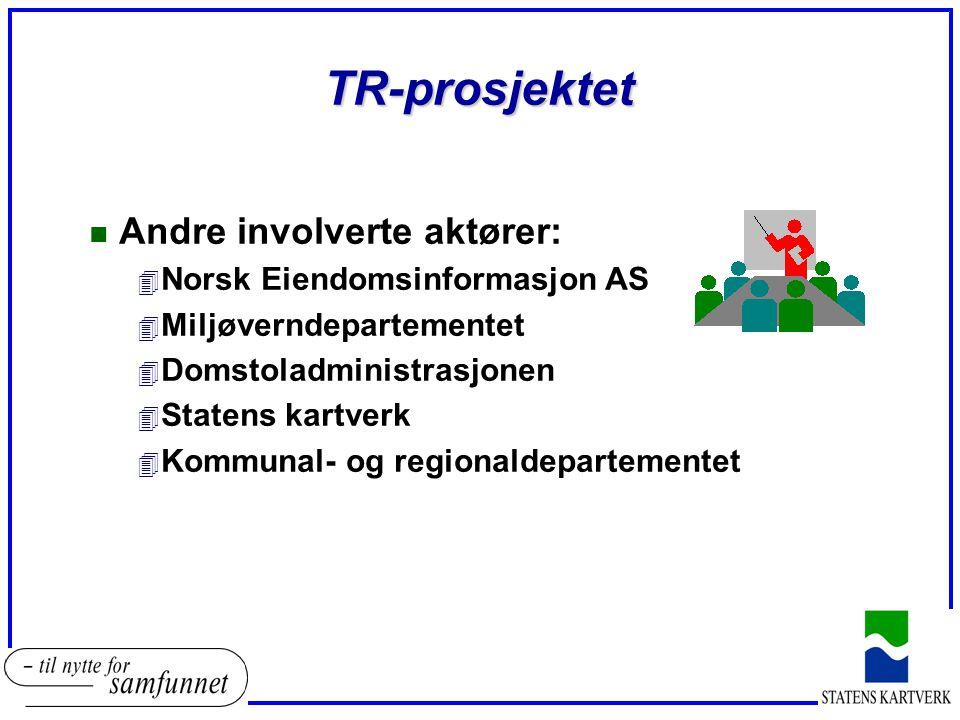 TR-prosjektet Andre involverte aktører: Norsk Eiendomsinformasjon AS