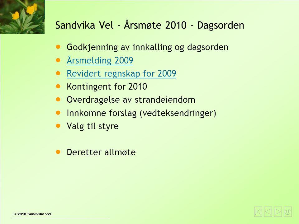 Sandvika Vel - Årsmøte 2010 - Dagsorden