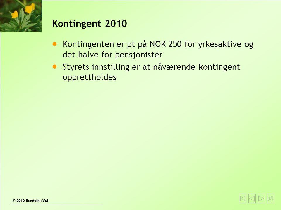 Kontingent 2010 Kontingenten er pt på NOK 250 for yrkesaktive og det halve for pensjonister.
