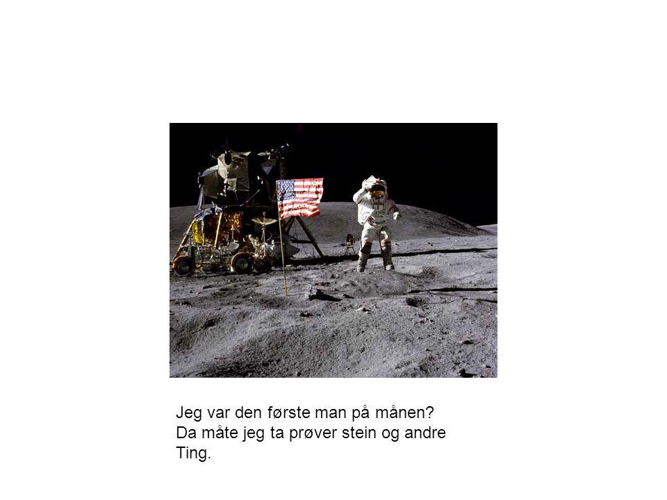 Jeg var den første man på månen