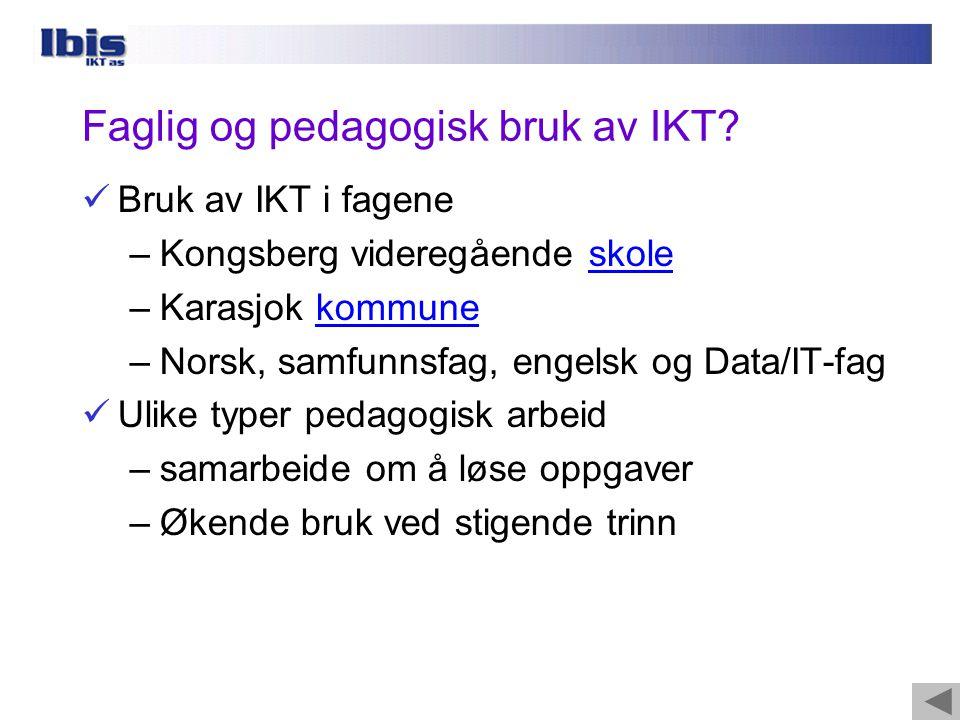 Faglig og pedagogisk bruk av IKT