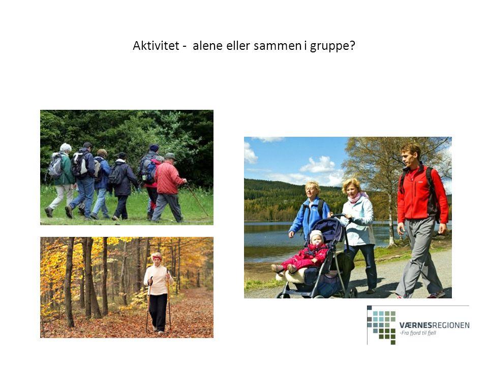 Aktivitet - alene eller sammen i gruppe