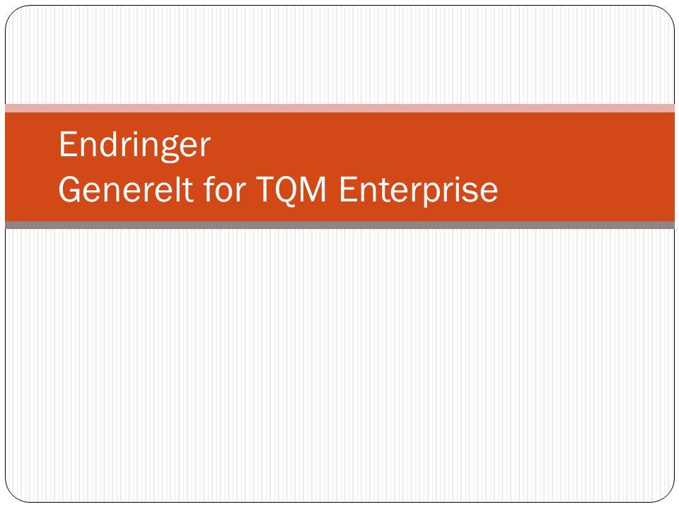 Endringer Generelt for TQM Enterprise