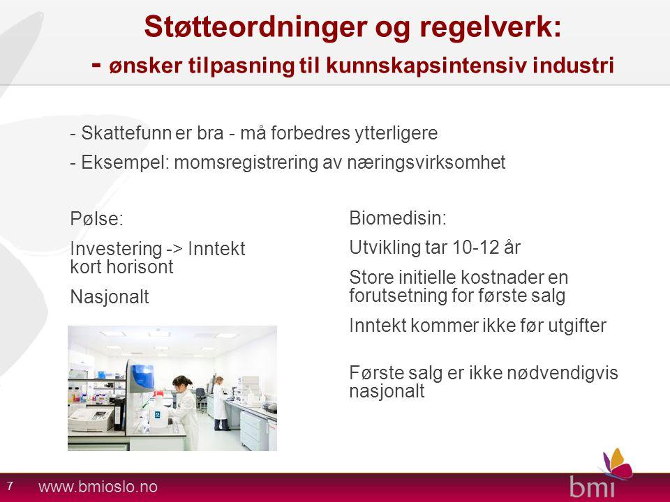 Støtteordninger og regelverk: - ønsker tilpasning til kunnskapsintensiv industri