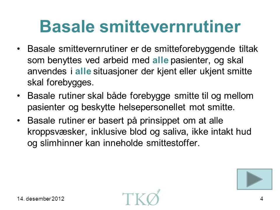 Basale smittevernrutiner