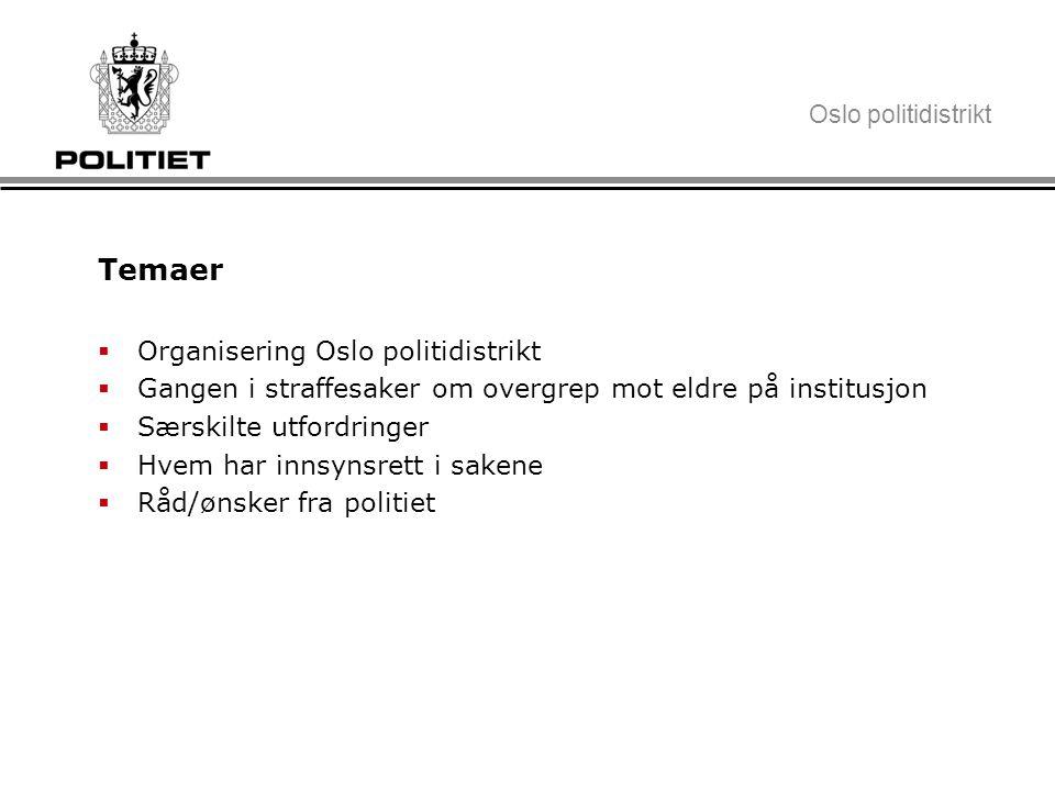 Temaer Organisering Oslo politidistrikt