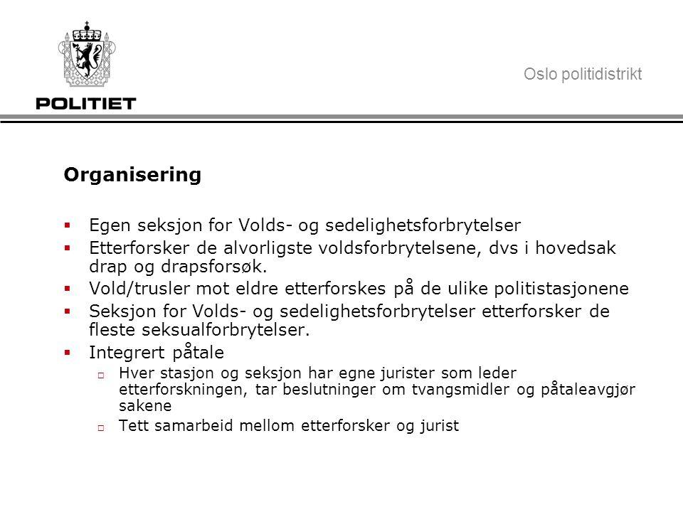 Organisering Egen seksjon for Volds- og sedelighetsforbrytelser