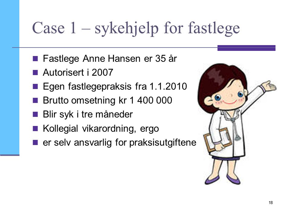Case 1 – sykehjelp for fastlege