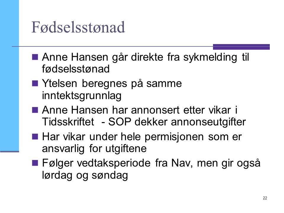 Fødselsstønad Anne Hansen går direkte fra sykmelding til fødselsstønad
