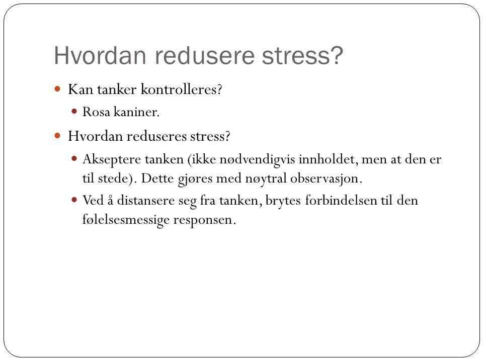 Hvordan redusere stress