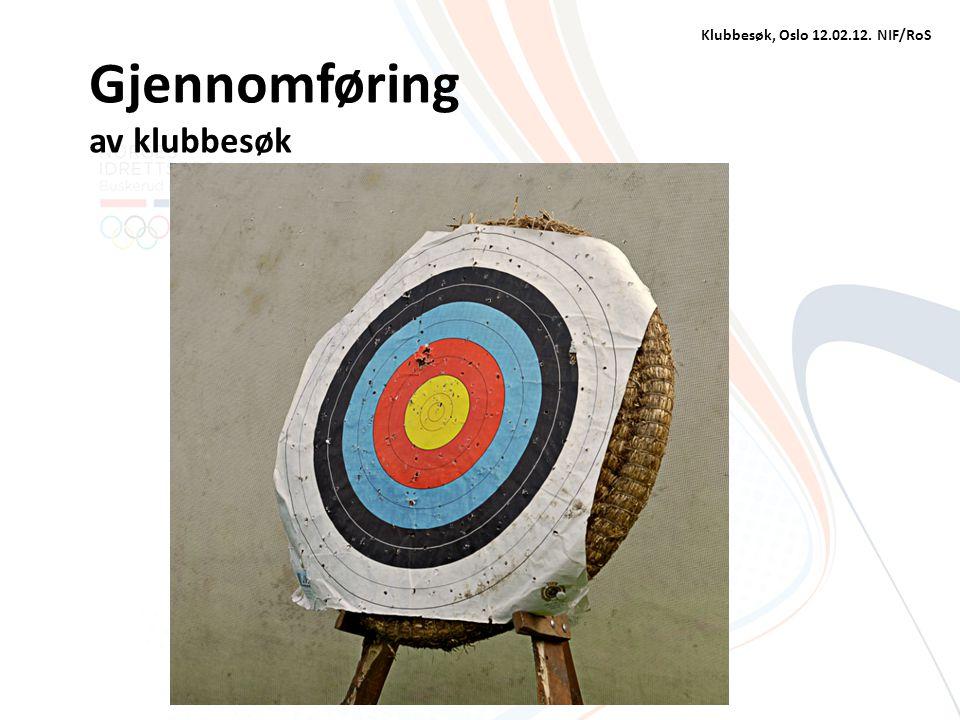 Klubbesøk, Oslo 12.02.12. NIF/RoS