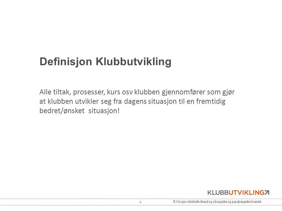 Definisjon Klubbutvikling