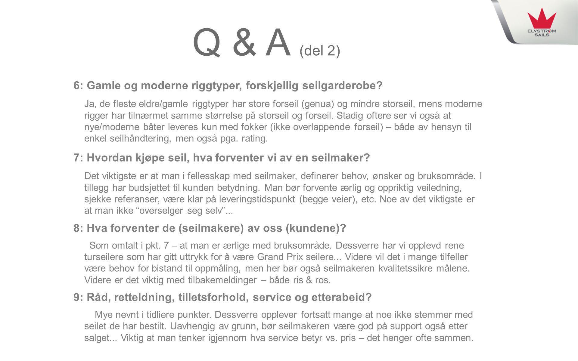 Q & A (del 2) 6: Gamle og moderne riggtyper, forskjellig seilgarderobe