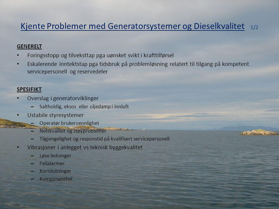 Kjente Problemer med Generatorsystemer og Dieselkvalitet 1/2