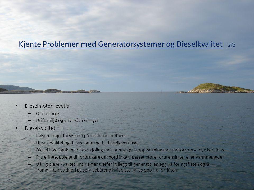 Kjente Problemer med Generatorsystemer og Dieselkvalitet 2/2