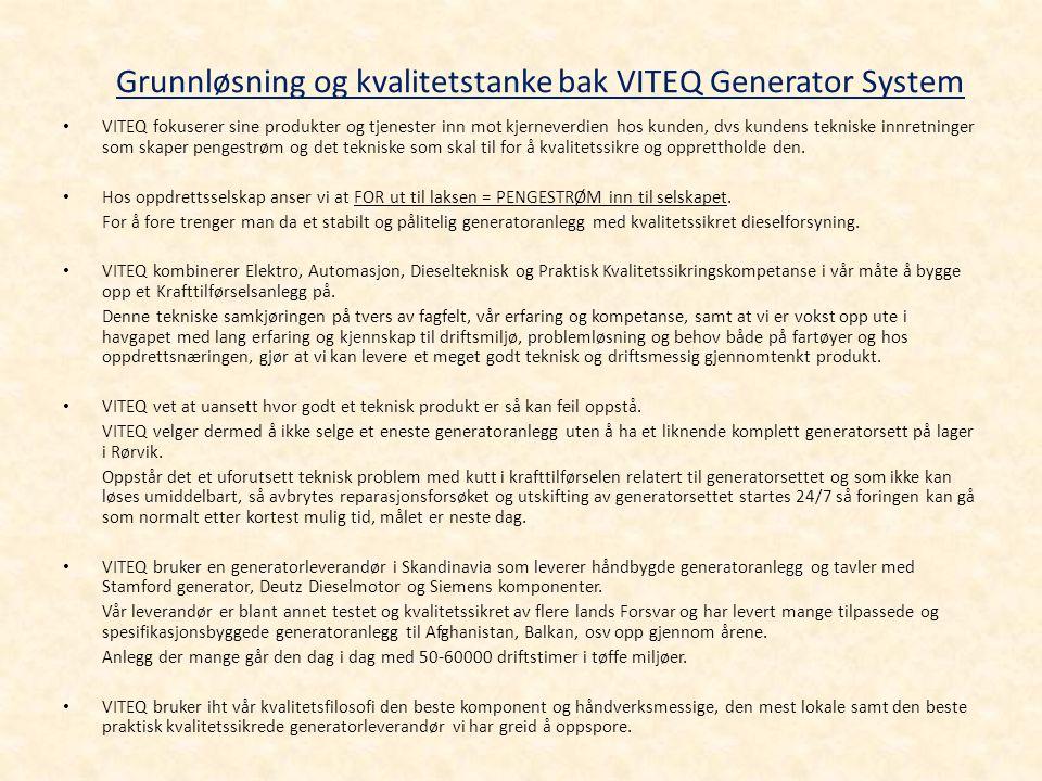 Grunnløsning og kvalitetstanke bak VITEQ Generator System
