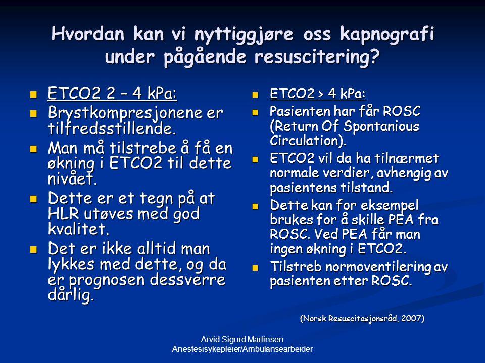 Arvid Sigurd Martinsen Anestesisykepleier/Ambulansearbeider