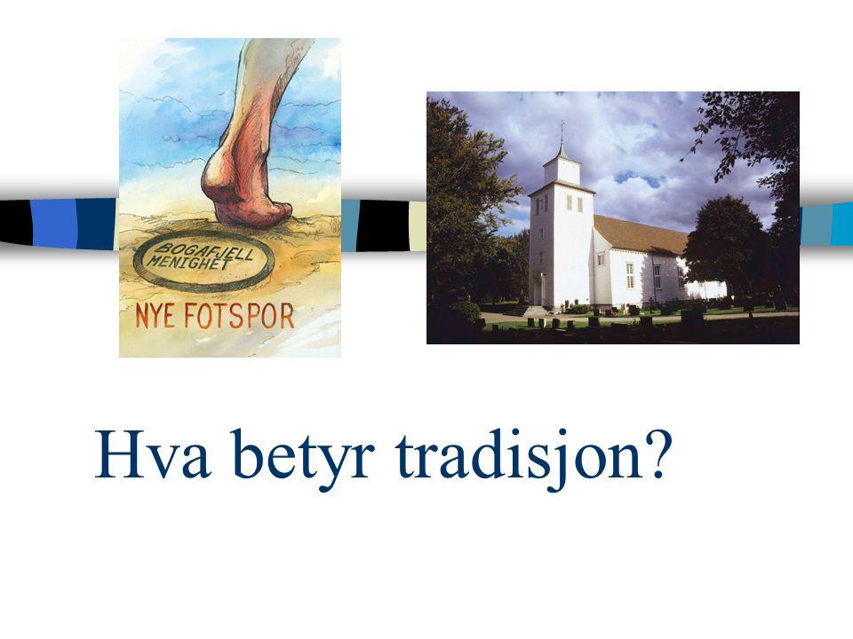 Hva betyr tradisjon