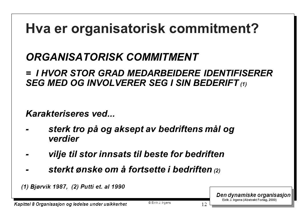 Hva er organisatorisk commitment
