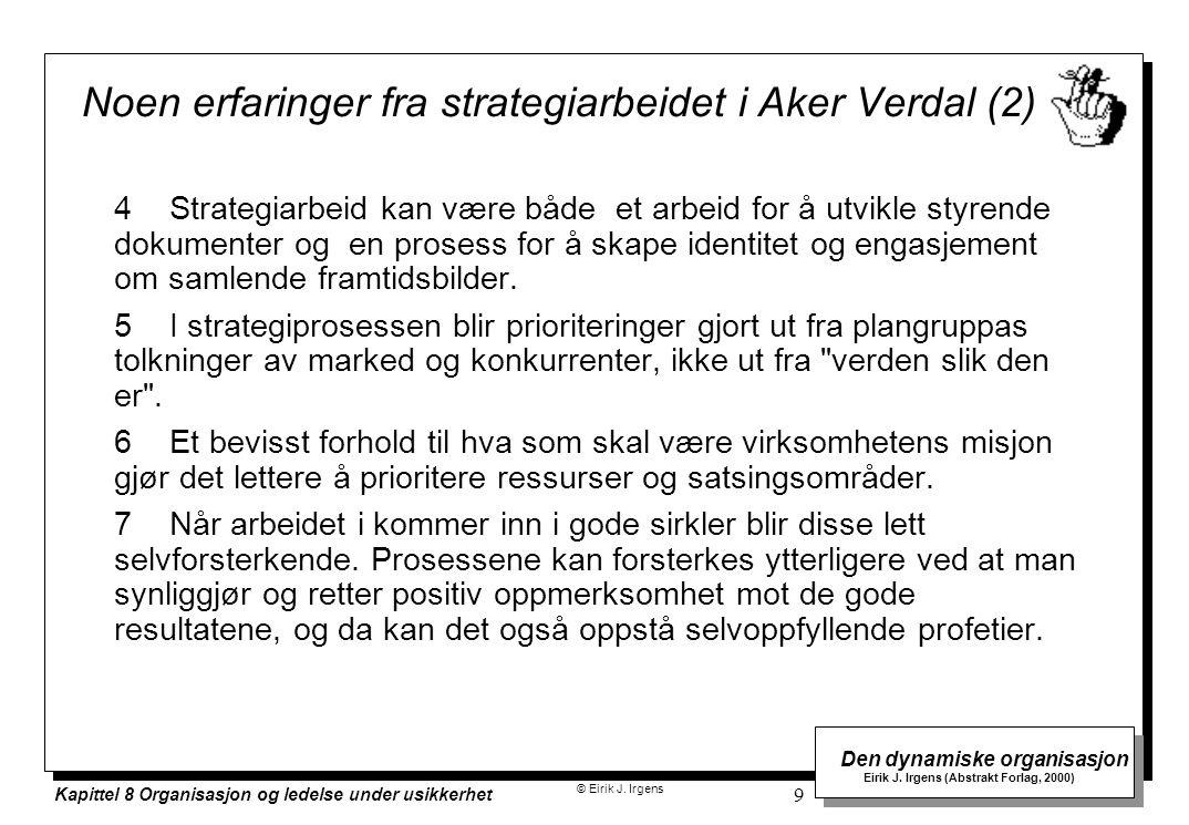 Noen erfaringer fra strategiarbeidet i Aker Verdal (2)