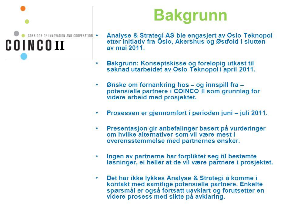 Bakgrunn Analyse & Strategi AS ble engasjert av Oslo Teknopol etter initiativ fra Oslo, Akershus og Østfold i slutten av mai 2011.