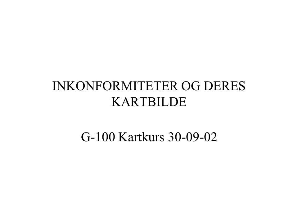 INKONFORMITETER OG DERES KARTBILDE